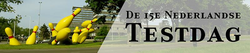 De 15e Nederlandse Testdag